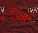 I'm Not Okay I Promise Shirt
