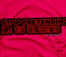 stop-pretending-you-understand emo shirt
