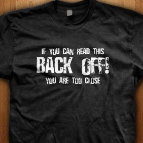 If-You-Can-Read-This-Back-Off-Black-Shirt