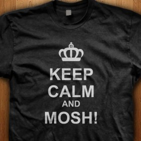 Keep-Calm-And-Mosh-Black-Shirt