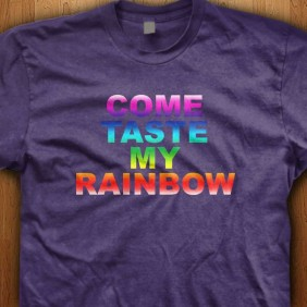 Come-Taste-My-Rainbow-Purple-Shirt